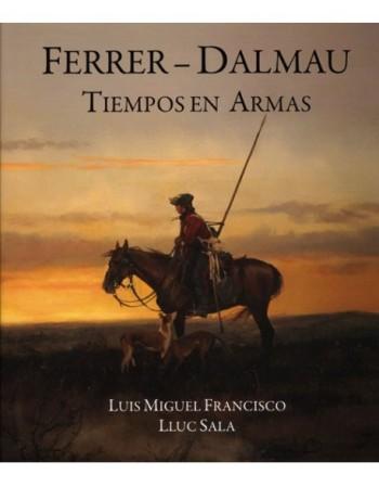 Ferrer-Dalmau.Tiempos en Armas