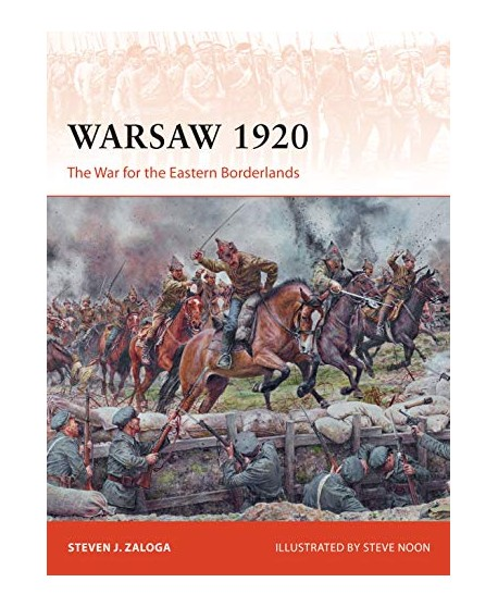 Warsaw 1920: The War for the Eastern Borderlands (Campaign Book 349)