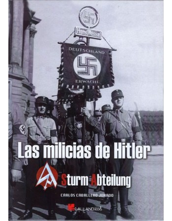 Las Milicias de Hitler