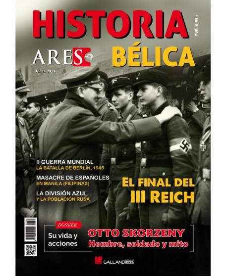Revista Historia Bélica Ares Nº 74