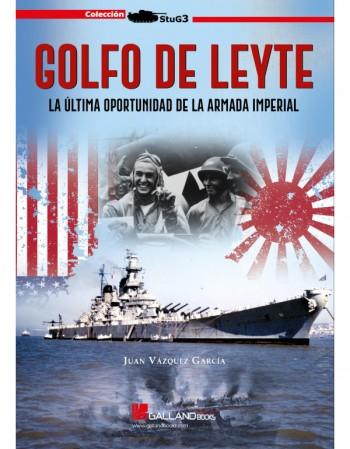 Golfo De Leyte. La Última...