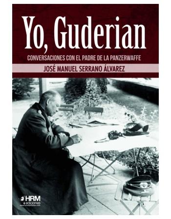Yo, Guderian Conversaciones...