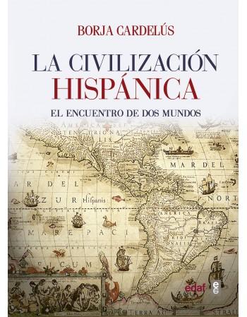 La civilización hispánica...