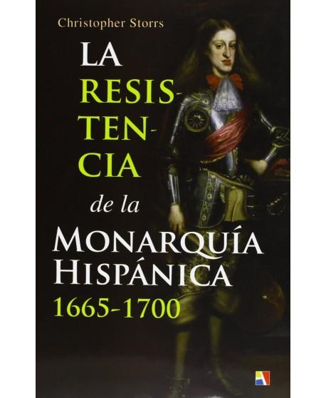La resistencia de la monarquía hispánica (1665-1700)