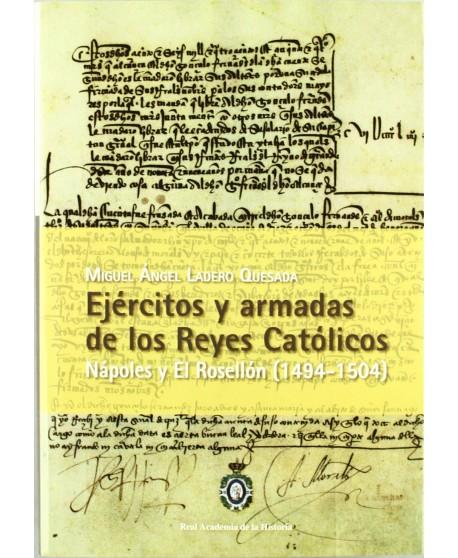 Ejércitos y armadas de los Reyes Católicos Nápoles y El Rosellón (1494-1504)