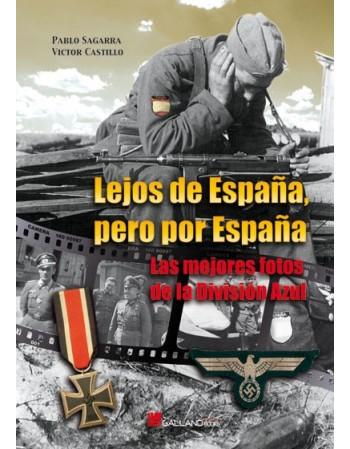 Lejos de España, pero por...