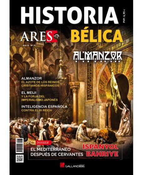 Revista Historia Bélica Ares Nº 75