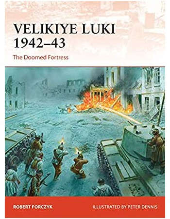 Velikiye Luki 1942–43 The...