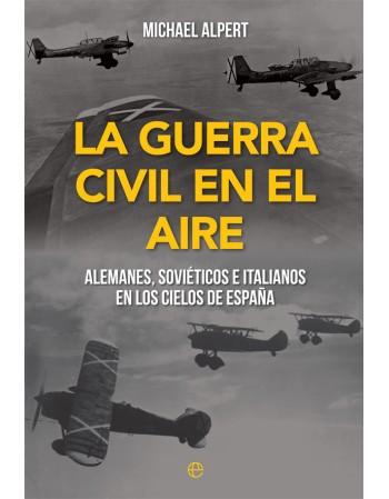 La guerra civil en el aire:...