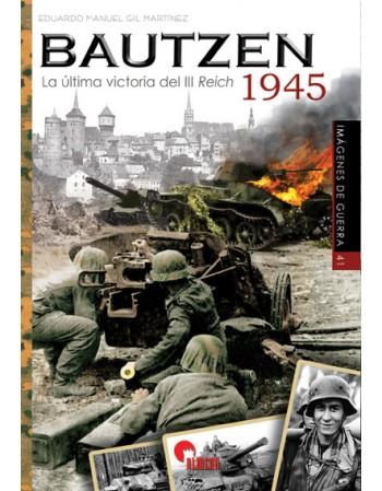BAUTZEN 1945. La última...