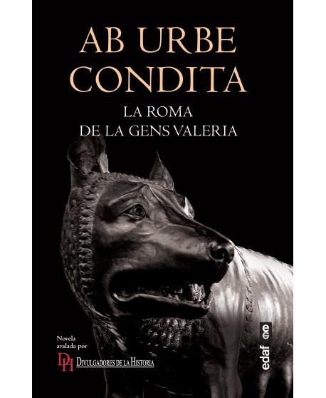 Ab urbe condita La Roma de la gens Valeria