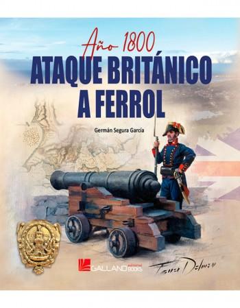 Año 1800. Ataque Británico...