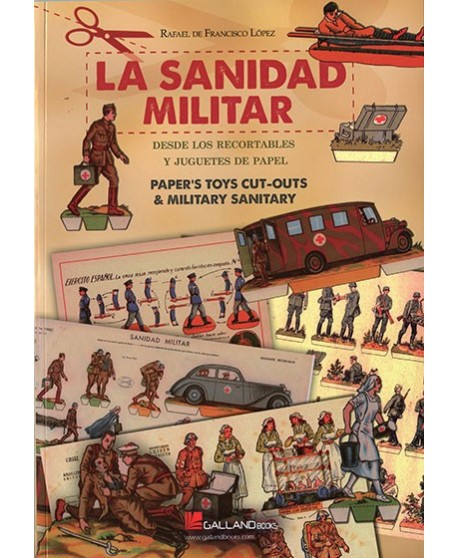 La Sanidad Militar: desde los recortables y juguetes de papel