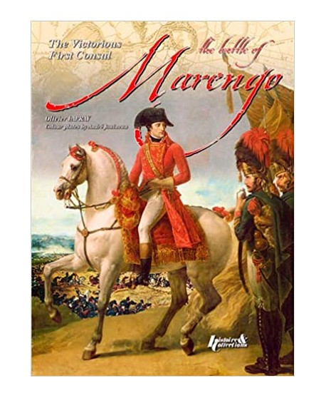 The Battle of Marengo, 1800: The Victorious First Consul