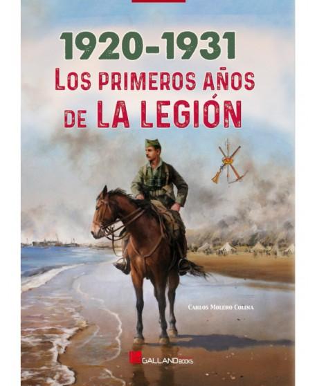 1920-1031. Los Primeros Años De La Legión