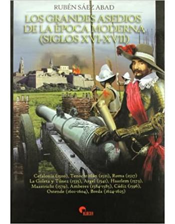 Grandes asedios de la época...