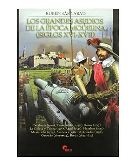 Grandes asedios de la época moderna, los siglos XVI-XVII