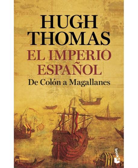 El Imperio español: De colón a Magallanes