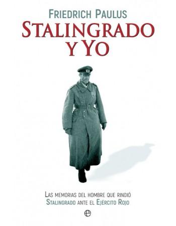 Stalingrado y yo: Las...