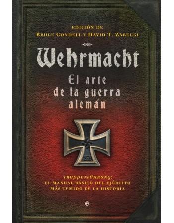 Wehrmacht. El arte de la...