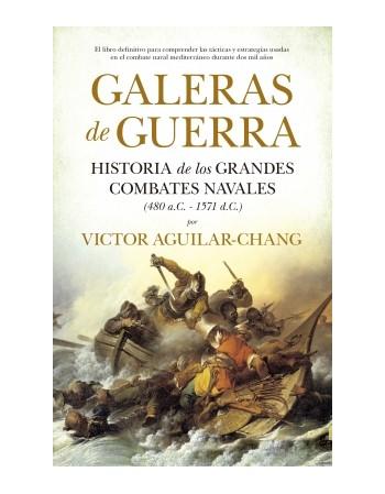 Galeras de Guerra. Historia...