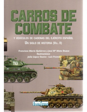 Carros De Combate Vol. II:...