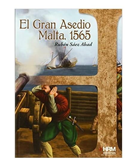 El Gran Asedio: Malta, 1565