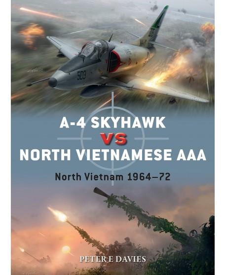 A-4 Skyhawk vs North Vietnamese AAA North Vietnam 1964–72