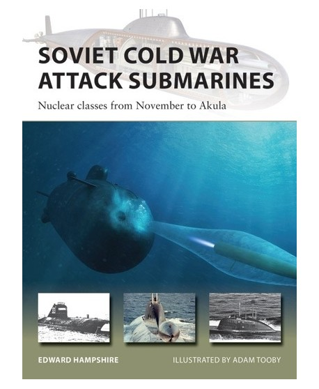 Soviet Cold War Attack Submarines Nuclear classes from November to Akula
