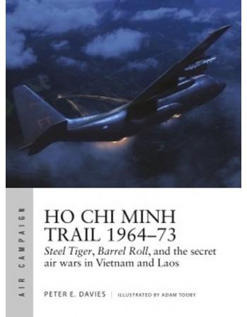 Ho Chi Minh Trail 1964–73...