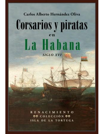 Corsarios y piratas en La...