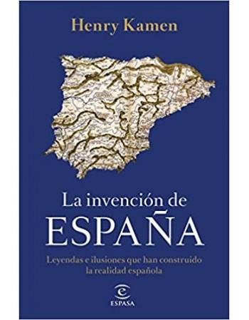 La invención de España:...