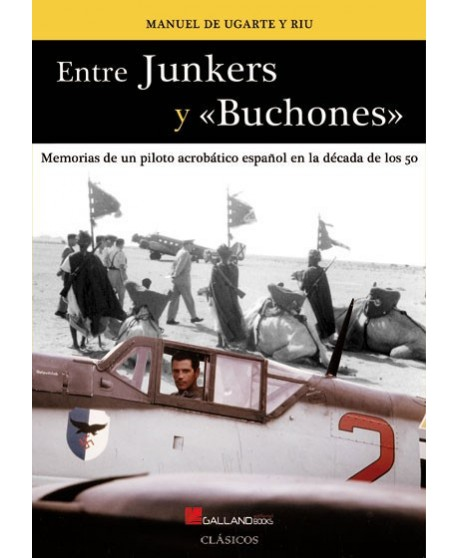 Entre Junkers y Buchones