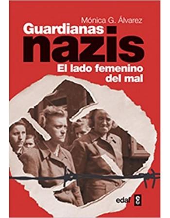 Guardianas nazis: El lado...