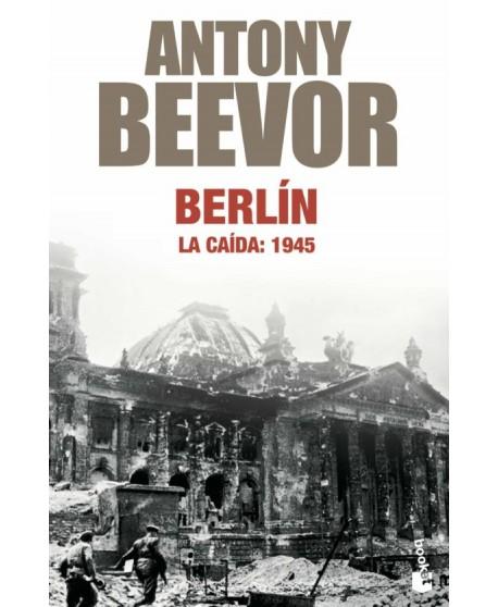 Berlín: La caída. 1945.