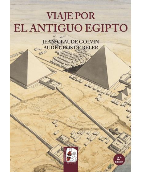 Viaje por el Antiguo Egipto - 2.ª edición