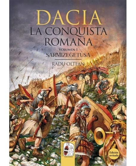 Dacia - La Conquista Romana