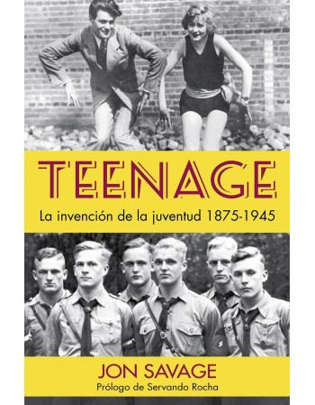 Teenage. La invención de la...