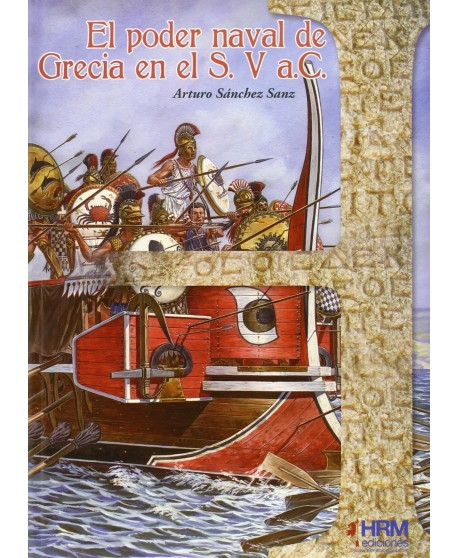 El poder naval de Grecia en el S. V a.C.