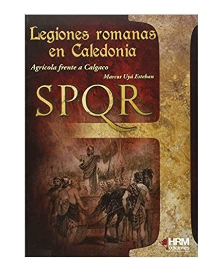 Las legiones romanas en Caledonia