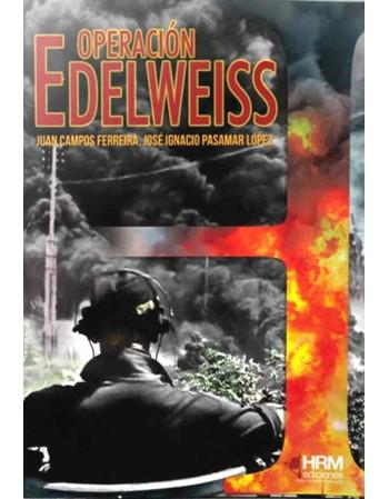 Operación Edelweiss:...