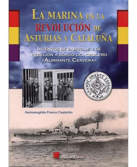 La Marina en la revolución de Asturias y Cataluña