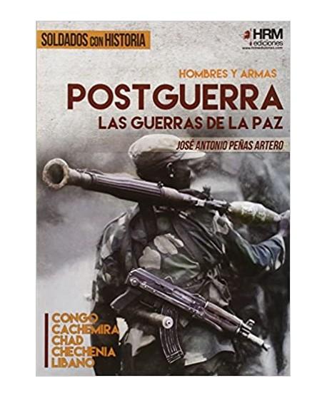 Hombres y Armas: Postguerra. Las guerras de la paz