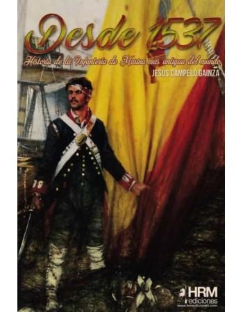 Desde 1573: Historia de la...