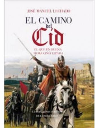 El camino del Cid En que en...
