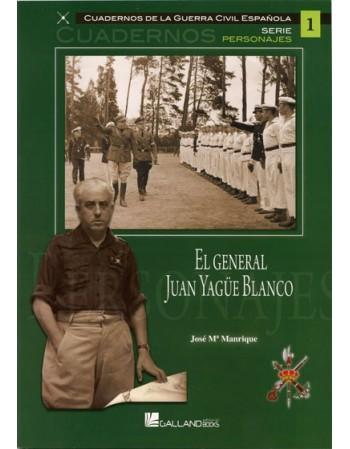 El general Juan Yagüe Blanco
