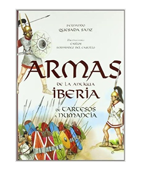 Armas de la antigua iberia - de tartesos a numancia