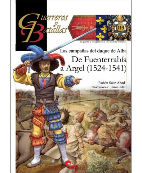 Las campañas del duque de Alba DE FUENTERRABÍA A ARGEL (1524-1541)
