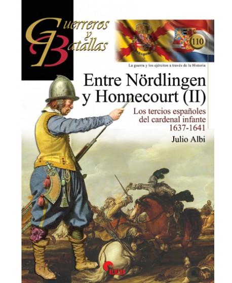 Entre Nördlingen y Honnecourt (II) Los Tercios españoles del cardenal infante 1637-1641