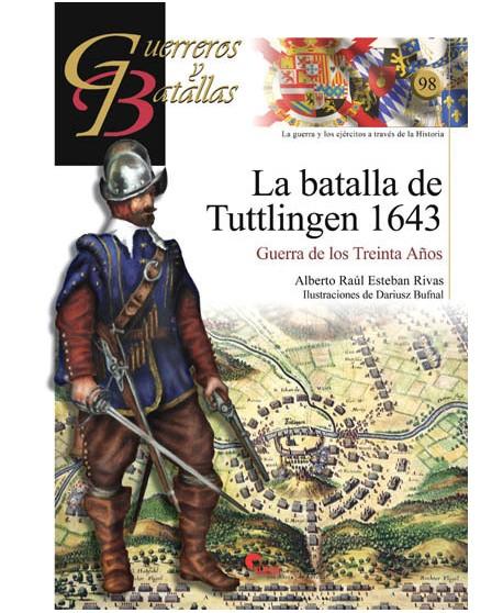 La Batalla de Tuttlingen 1643: la guerra de las treinta años